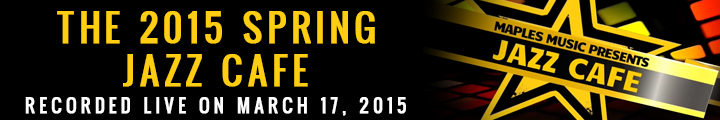 The 2015 Spring jazz Cafe