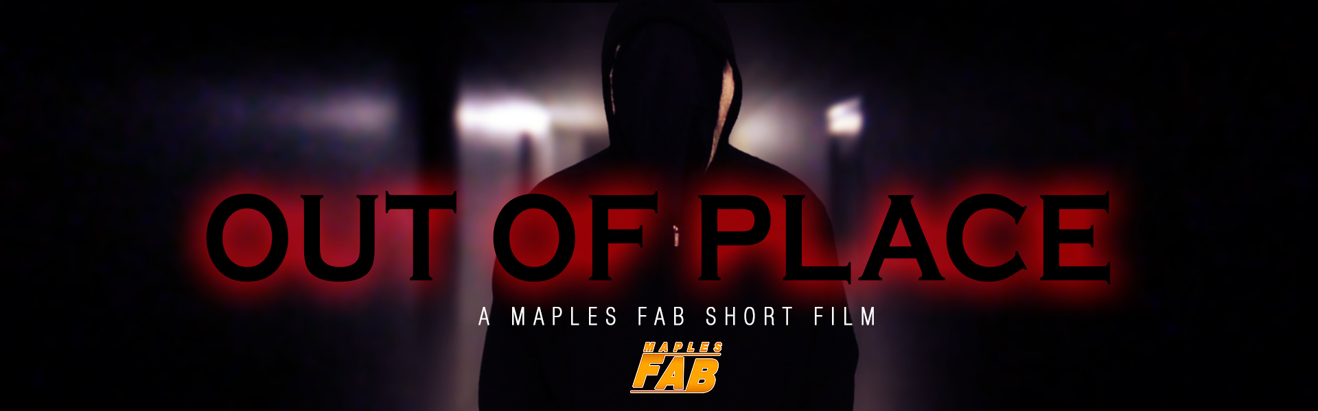 Out of Place - Maples FAB Short Film
